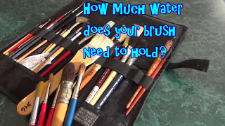 Water holding capacity of brushes  - Watercolour Equipment 1