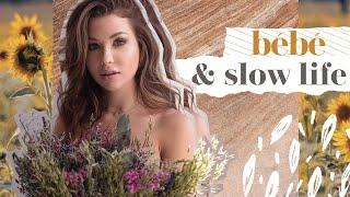 Bébé, Slow Life & Beaucoup d'Émotion | Vlog