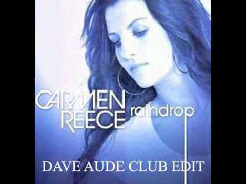 Carmen Reece -  Raindrop (Dave Aude Club Edit) With Lyrics
