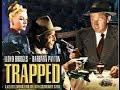 Trapped (1949) - Barbara Payton/Lloyd Bridges