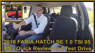 Quick Review and Virtual Video Test Drive in a 2018 FABIA HATCH SE 1 0 TSI 95 PS