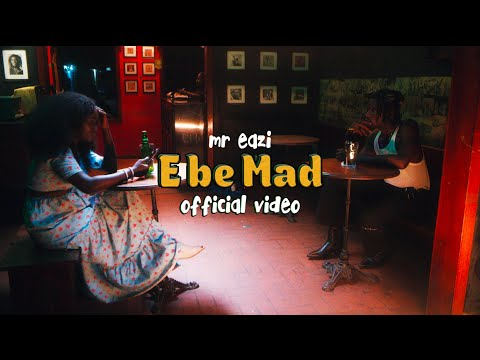 Mr Eazi - E Be Mad (Official Video)