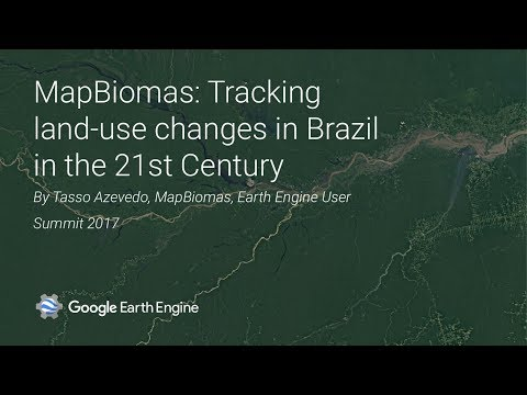 MapBiomas: Tracking The Land Use Changes In Brazil In The 21st Century