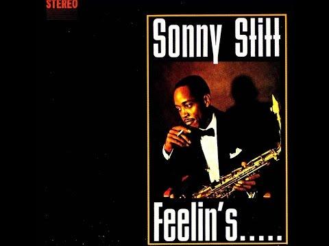 Sonny Stitt Quartet - Feelin's