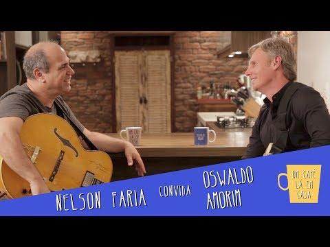 Um Café Lá em Casa com Oswaldo Amorim e Nelson Faria