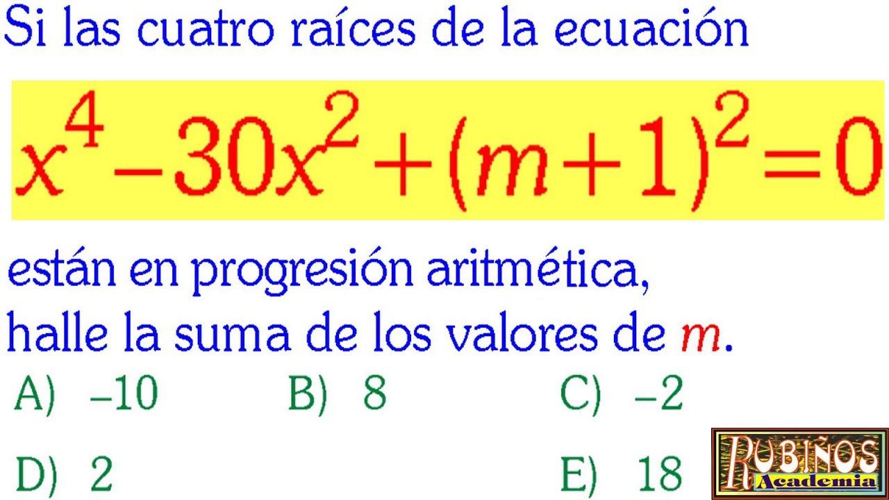 Examen Admisión a la Universidad Ecuaciones Bicuadráticas SAN MARCOS ...