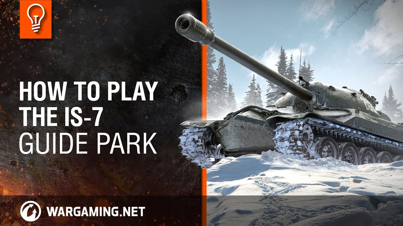 World Of Tanks PC - Guide Park - IS-7 - YouTube