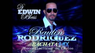 Dj Edwin Bless Raulin Rodriguez Bachata mix Recopilacion De Exito