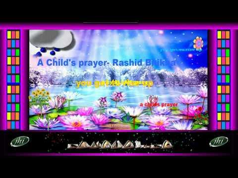 ISLAMIC FAVOURITES A Child's prayer- Rashid Bhikha - contains no music