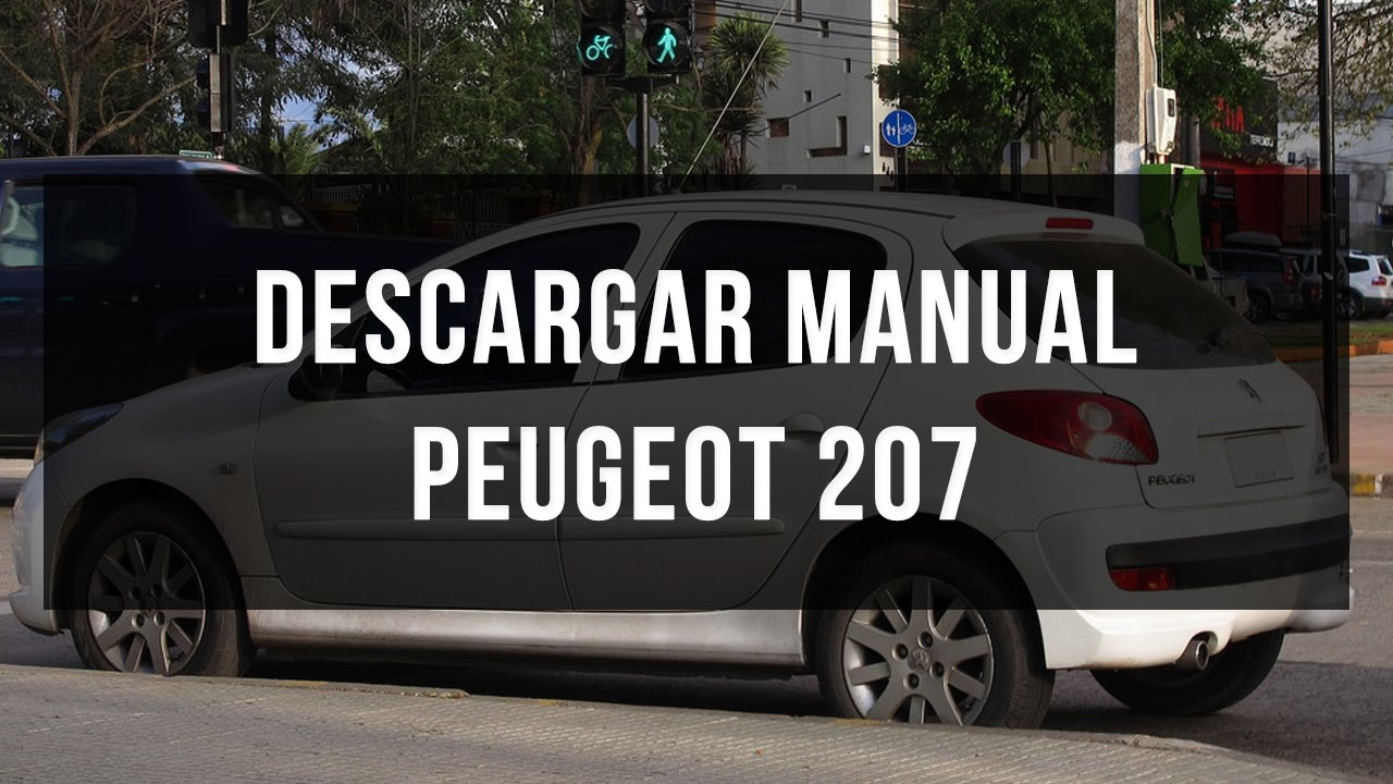 manual de taller y usuario peugeot 207 youtube rh youtube com manual del usuario peugeot 207 compact xt Portada Manual De Usuario
