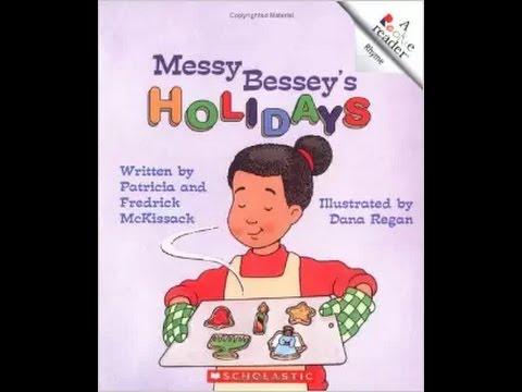 Messy Bessey's Holidays