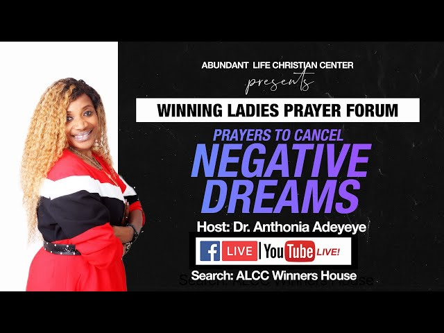 Prayers To Cancel Negative Dreams | Dr. Anthonia Adeyeye | ALCC Winners House