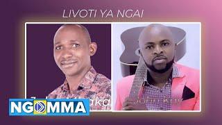JOHN MBAKA X JOHN KAY -  LIVOTI YA NGAI  (Official Lyrics Video) SMS SKIZA 5293097 TO 811