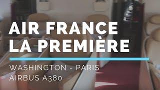 Air France First Class Flight, A380 | Washington Dulles to Paris!