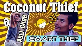 The Coconut Thief naga comedy part 1