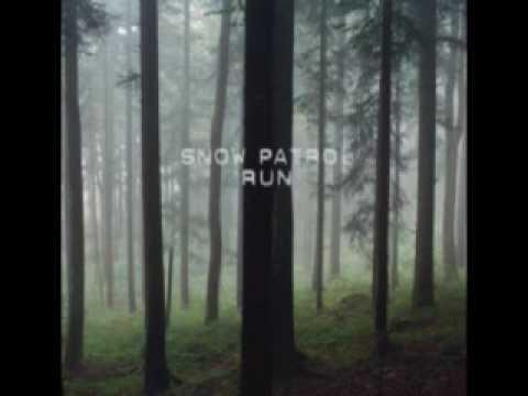 Snow Patrol  Run Audio HQ
