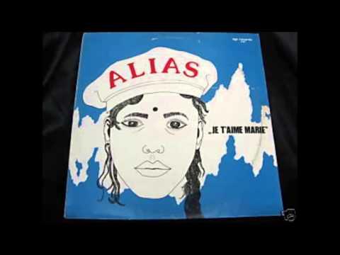 Alias - Je t'Aime Marie.1985