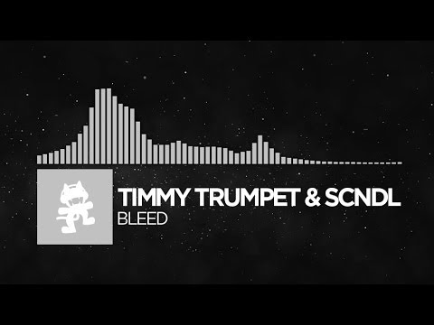 [EDM] - [Bounce] Timmy Trumpet & SCNDL - Bleed [Monstercat Release]