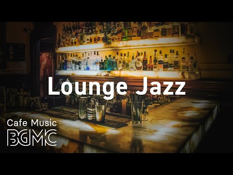Lounge Jazz: Piano Night Slow Jazz - Lounge Bar Jazz for Great Evening - Chill Out Music