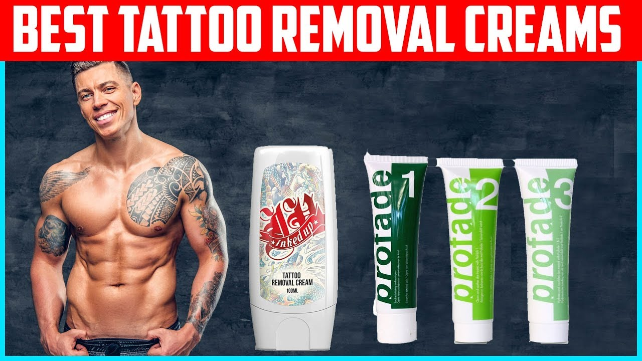 Top 5 Best Tattoo Removal Creams In 2019 Youtube