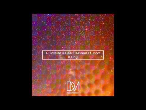 DJ Satelite & Cee ElAssaad Feat Inami - If Only (Jackson Brainwave Rub)