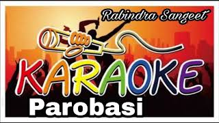 Parobasi | প্রবাসী | Bengali Song Karaoke | Krishna Music | Rabindra Sangeet Karaoke Track