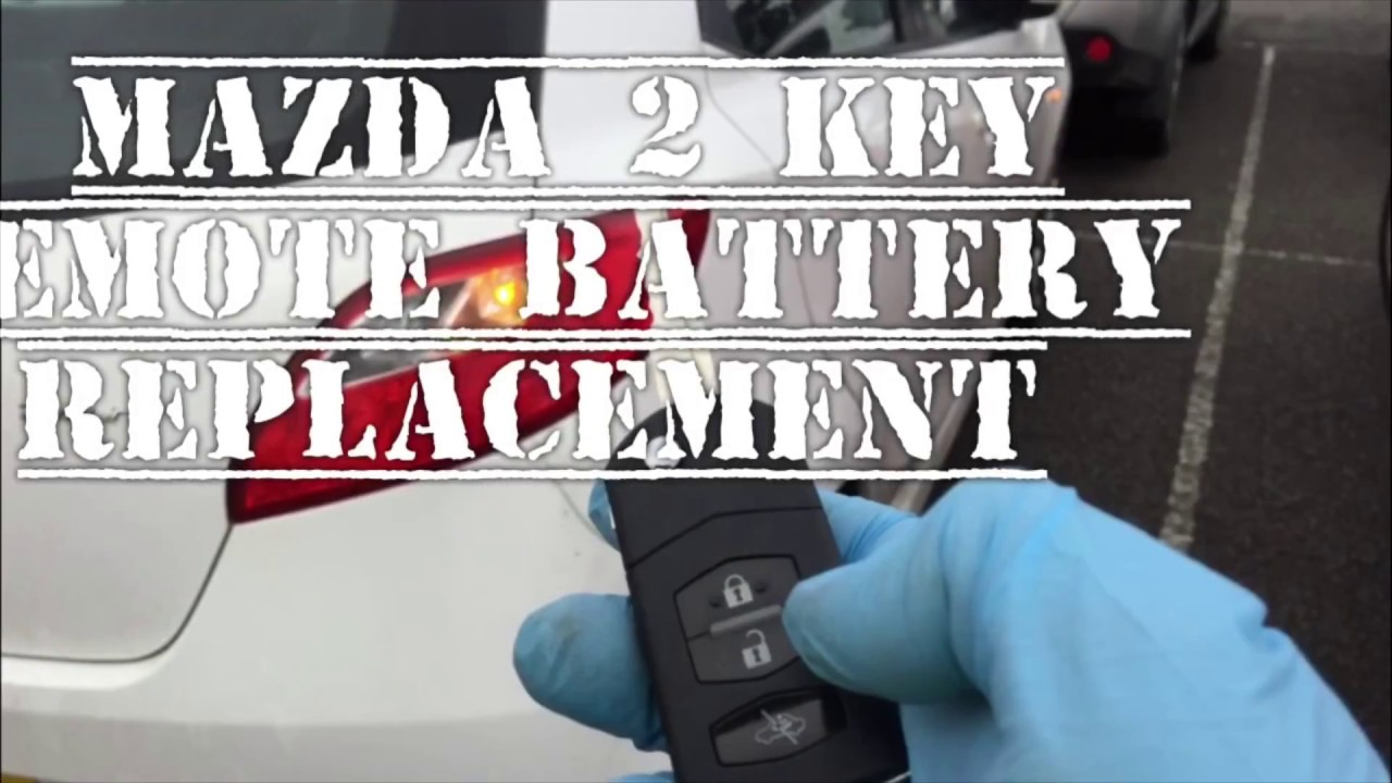 Mazda 2 Key Remote Battery Replacement Repair Also Some Mazda 1 3