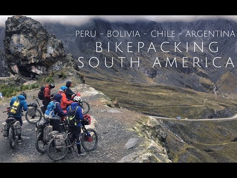 Bikepacking Through South America Part 1 Of 2