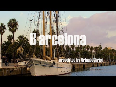 Best of Barcelona 2017 | GoPro Hero 5 | Travelvideo presented by UrlaubsChrisi