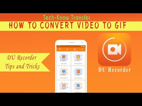 DU Recorder - How to convert video in to GIF