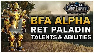 Ret Paladin NEW Talents & Abilities - Battle for Azeroth Alpha