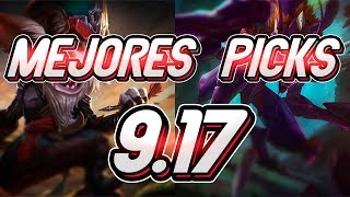 MEJORES PICKS del PARCHE 9.17 - Campeones OP de CADA ROL - TEMPORADA 9 l League of legends