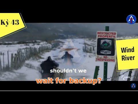 [HỌC IDIOM QUA PHIM] - Wait For Backup (Phim Wind River)