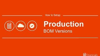 How to Set up Production BOM Versions