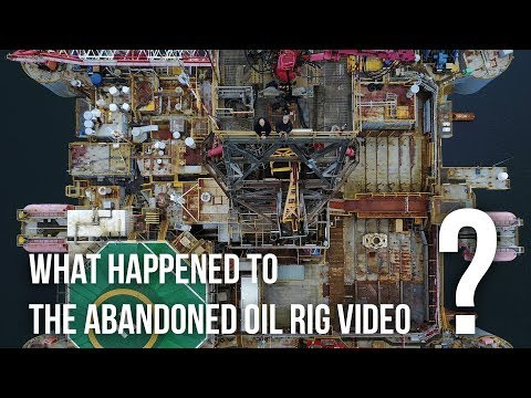 What happened with the Oil Rig video?