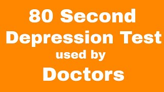 80 second Doctor Approved Depression Test! Find out instantly!