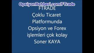 FTrade Kolay Forex Sistemi OpsiyonRehberi.com by Soner Kaya