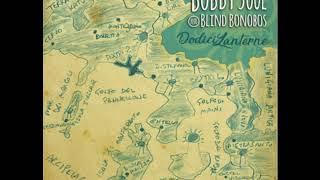 Bobby Soul & Blind Bonobos - Vera