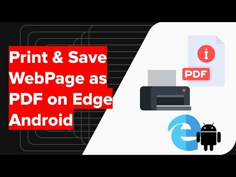 How to Save Webpage and Print as PDF in Edge Android?