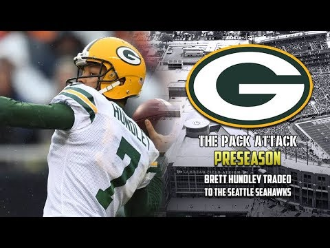 Green Bay Packers | Preseason | Brett Hundley Has Been Traded