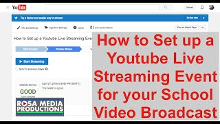 How to Set up a Youtube Live Streaming Event for your School Video Broadcast