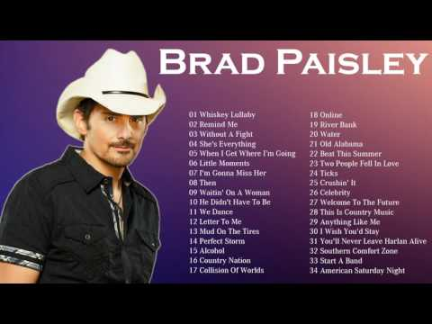 The Best Of Brad Paisley || Brad Paisley Greatest Hits