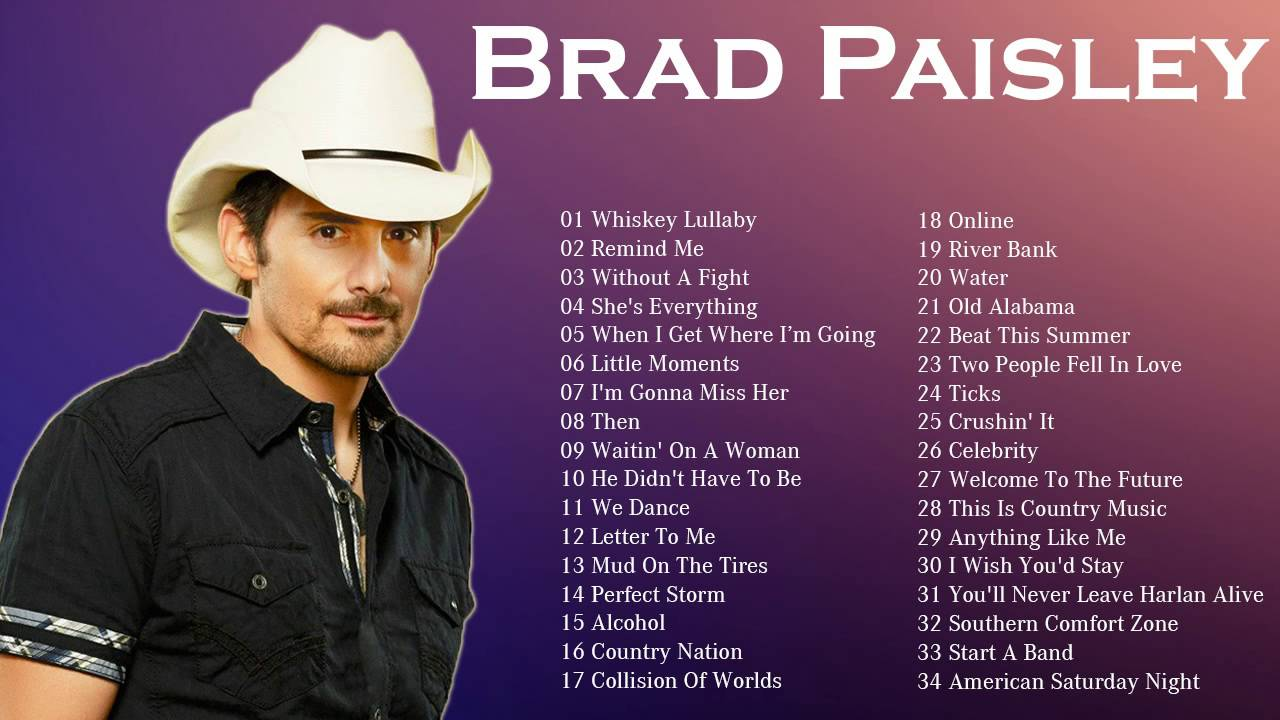 The Best Of Brad Paisley    Brad Paisley Greatest Hits