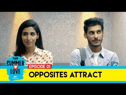 Teeli | Summer Love | Episode 1 | Opposites Attract | Web Series