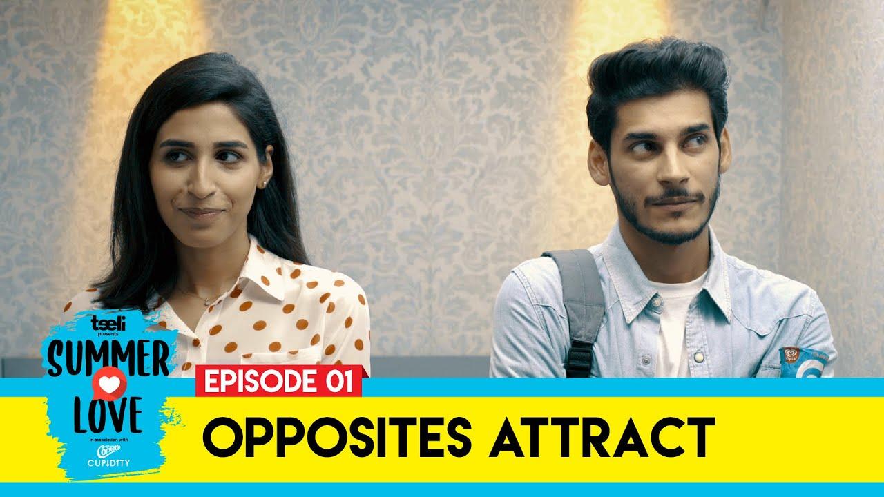 Download Teeli | Summer Love | Episode 1 | Opposites Attract | Web Series