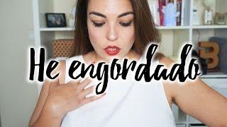 HE ENGORDADO... Y MUCHO!   Pretty and Olé