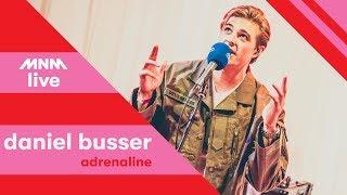 MNM LIVE: Daniël Busser - Adrenaline