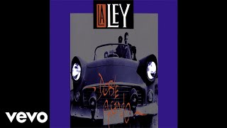 La Ley - Placer (Audio)