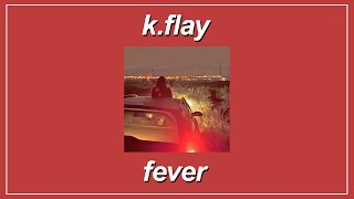 Watch Kflay Fever video