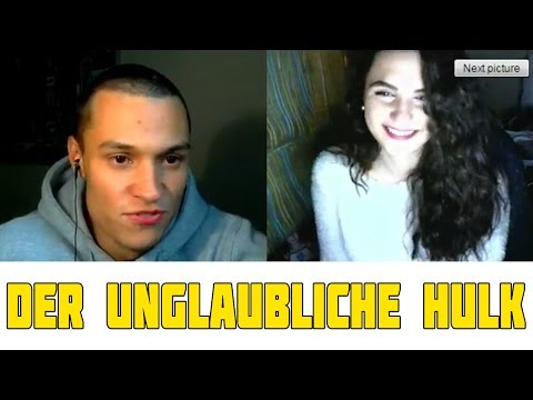 CHATROULETTE (DEUTSCH) #111 - DER UNGLAUBLICHE HULK